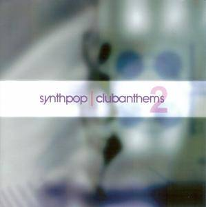 Synthpop - Clubanthems² - Cover