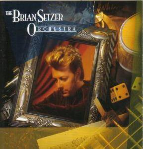 Cover - Brian Setzer Orchestra, The: Brian Setzer Orchestra, The