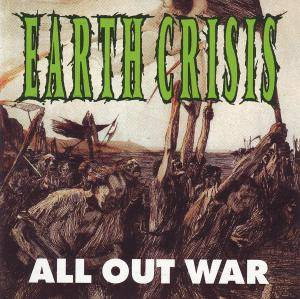 Cover - Earth Crisis: All Out War