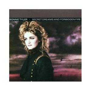 Bonnie Tyler: Secret Dreams And Forbidden Fire - Cover