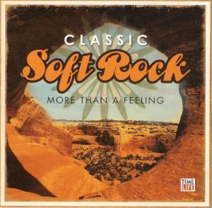 Cover - Various Artists/Sampler: Classic Soft Rock More Than A Feeling