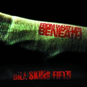 Bill Skins Fifth: From What Lies Beneath - Cover
