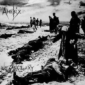 Cover - Amebix: No Sanctuary