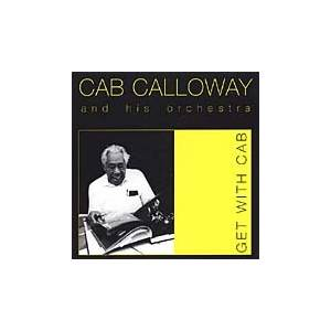 Cover - Cab Calloway & His Orchestra: Get With Cab