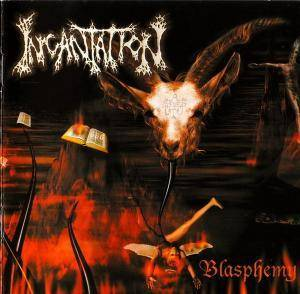 Incantation: Blasphemy - Cover