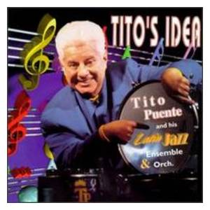 Cover - Tito Puente: Tito's Idea