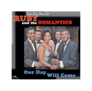 Cover - Ruby & The Romantics: Our Day Will Come - The Very Best Of Ruby & The Romantics