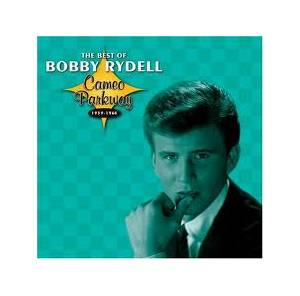 Cover - Bobby Rydell: Best Of Bobby Rydell - Cameo Parkway 1959-1964, The