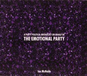 Cover - Ian McNabb: Party Political Broadcast On Behalf Of The Emotional Party, A