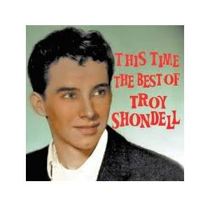 Cover - Troy Shondell: This Time - The Best Of Troy Shondell