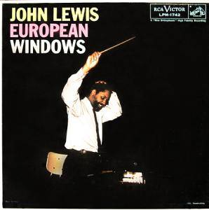 Cover - John Lewis: European Windows