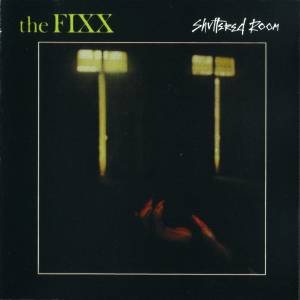Cover - Fixx, The: Shuttered Room