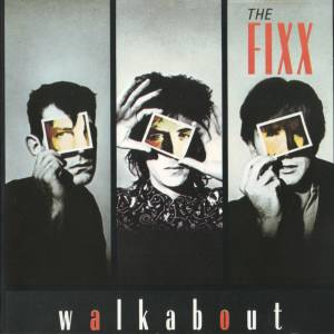Cover - Fixx, The: Walkabout