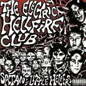 Cover - Electric Hellfire Club, The: Satan's Little Helpers