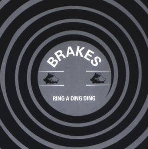 Cover - Brakes: Ring A Ding Ding