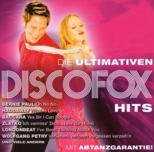 Ultimativen Disco Fox Hits, Die - Cover