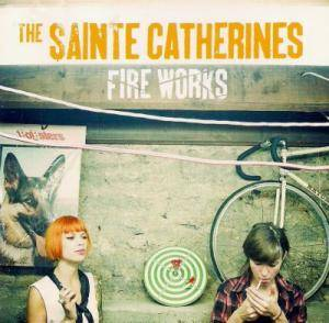 Cover - Sainte Catherines, The: Fire Works