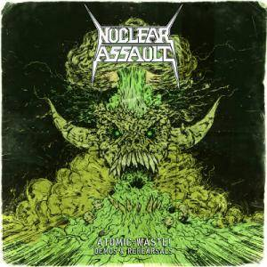 Nuclear Assault: Atomic Waste! Demos & Rehearsals - Cover