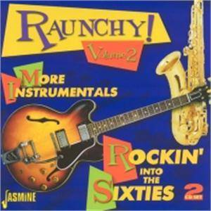 Raunchy (Volume 2) - Rockin' Into The Sixties - Cover