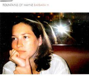 Cover - Fountains Of Wayne: Barbara H.