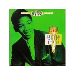 Cover - Little Willie John: Fever: The Best Of Little Willie John