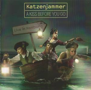 Katzenjammer: Kiss Before You Go - Live In Hamburg, A - Cover