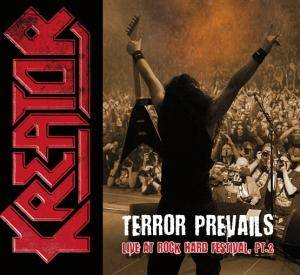 Kreator: Terror Prevails - Live At Rock Hard Festival, Pt. 2 - Cover