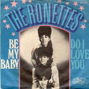 Cover - Ronettes, The: Be My Baby