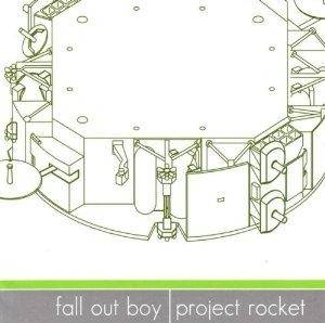 Cover - Fall Out Boy: Fall Out Boy / Project Rocket