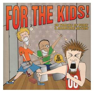 Cover - Elliott: For The Kids! 28 Tracks Of Punk & Hardcore Action