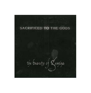Cover - Beauty Of Gemina, The: Sacrificed To The Gods