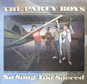 Cover - Party Boys, The: No Song Too Sacred