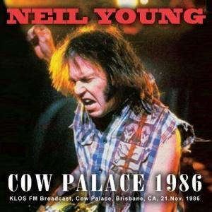 Neil Young: Cow Palace 1986 - Cover