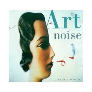 Cover - Art Of Noise, The: In No Sense? Nonsense!