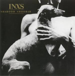INXS: Shabooh Shoobah - Cover
