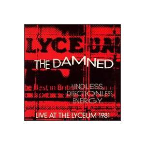 The Damned: Mindless, Directionless, Energy (Live At The Lyceum 1981) - Cover