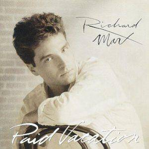 Cover - Richard Marx: Paid Vacation