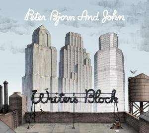 Peter Bjorn And John: Writer's Block - Cover