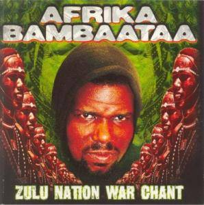 Cover - Afrika Bambaataa: Zulu Nation War Chant