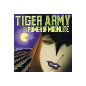 Tiger Army: II: Power Of Moonlite - Cover