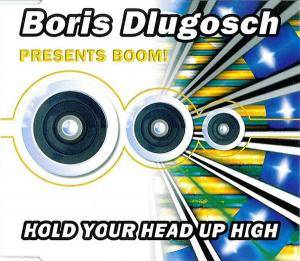 Cover - Boris Dlugosch Pres. Booom!: Hold Your Head Up High