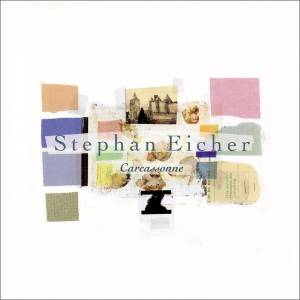 Cover - Stephan Eicher: Carcassonne