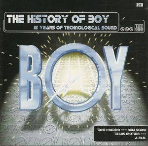 "Cover - ""O"": History Of Boy - 12 Years Of Technological Sound, The"