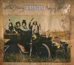 Cover - Neil Young & Crazy Horse: Americana