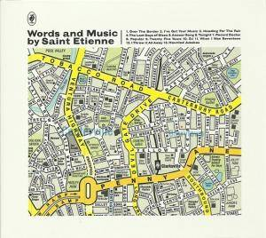 Cover - Saint Etienne: Words And Music By Saint Etienne