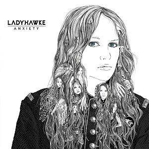 Ladyhawke: Anxiety - Cover