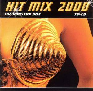 Hit Mix 2000 - The Nonstop Mix - Cover