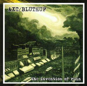 Cover - Axt: Invention Of A Ruin, The