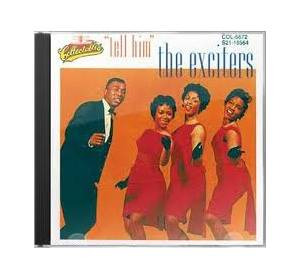 Cover - Exciters, The: Tell Him