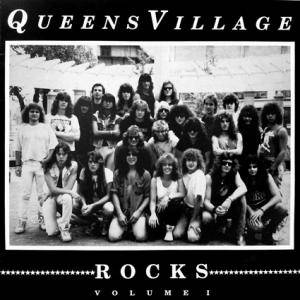 Queens Village Rocks: Volume I - Cover